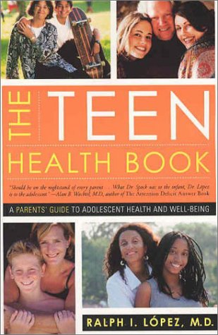 Teen Health Book A Parent's Guide to Adolescent Health and Well Being N/A 9780393324273 Front Cover