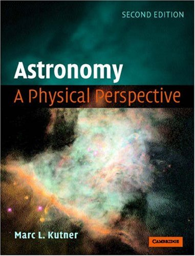 Astronomy A Physical Perspective 2nd 2003 (Revised) edition cover