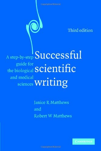 Successful Scientific Writing A Step-by-Step Guide for the Biological and Medical Sciences 3rd 2007 (Revised) 9780521699273 Front Cover
