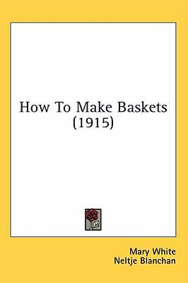 How to Make Baskets  N/A 9780548979273 Front Cover