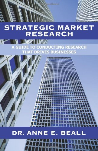 Strategic Market Research A Guide to Conducting Research that Drives Businesses  2008 edition cover