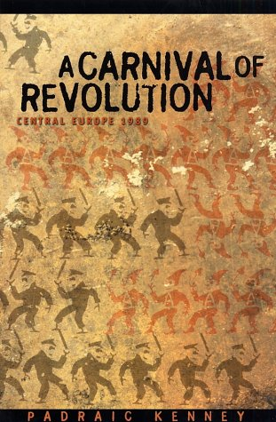 Carnival of Revolution - Central Europe 1989   2003 edition cover