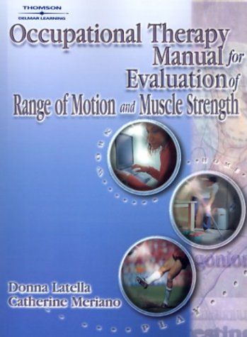 Occupational Therapy Manual for the Evaluation of Range of Motion and Muscle Strength   2003 edition cover