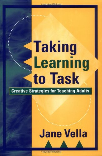 Taking Learning to Task Creative Strategies for Teaching Adults  2000 edition cover