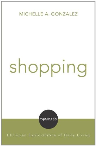 Shopping Christian Explorations of Daily Living  2010 edition cover