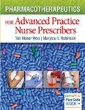 Pharmacotherapeutics for Advanced Practice Nurse Prescribers  4th 2015 (Revised) 9780803638273 Front Cover
