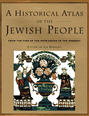 Historical Atlas of the Jewish People From the Time of the Patriarchs to the Present 2nd 1992 edition cover