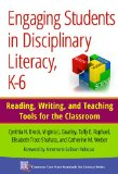 Engaging Students in Disciplinary Literacy, K-6 Reading, Writing, and Teaching Tools for the Classroom  2014 edition cover