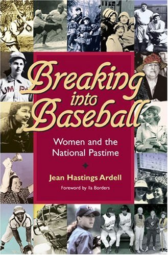 Breaking into Baseball Women and the National Pastime  2005 edition cover