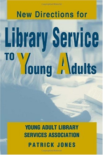 New Directions for Library Service to Young Adults   2002 edition cover
