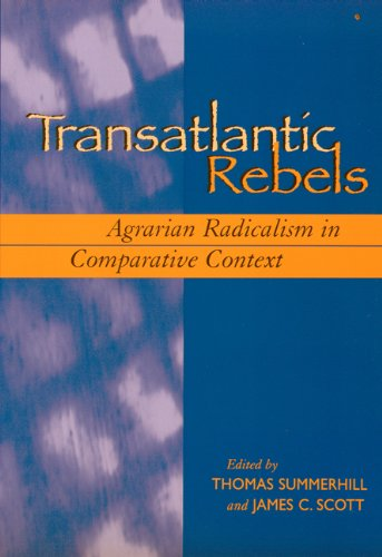 Transatlantic Rebels Agrarian Radicalism in Comparative Context  2004 edition cover