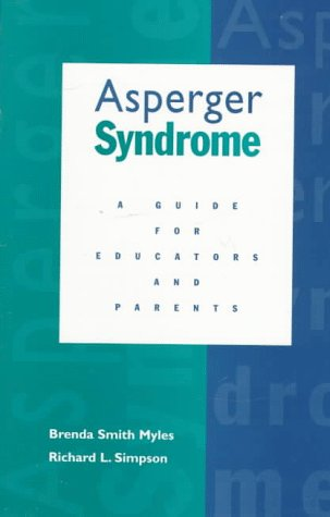 Asperger Syndrome : A Guide for Educators and Parents 1st 1998 edition cover