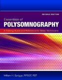Essentials of Polysomnography  2nd 2015 (Revised) 9781284030273 Front Cover
