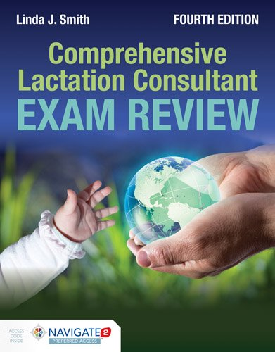 Comprehensive Lactation Consultant Exam Review  4th 2017 (Revised) 9781284069273 Front Cover