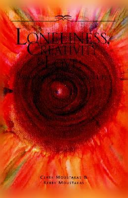 Loneliness, Creativity and Love  N/A 9781413436273 Front Cover