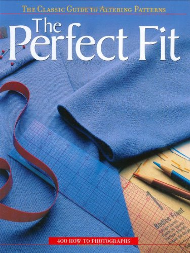 Perfect Fit The Classic Guide to Altering Patterns  2005 edition cover