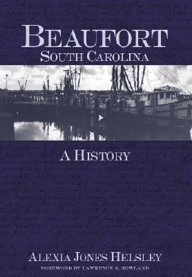 Beaufort, South Carolina A History  2005 edition cover