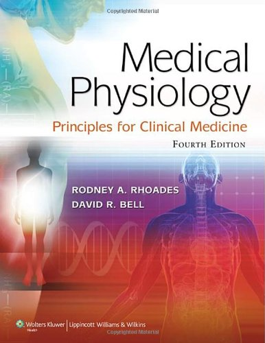 Medical Physiology Principles for Clinical Medicine 4th 2013 (Revised) edition cover