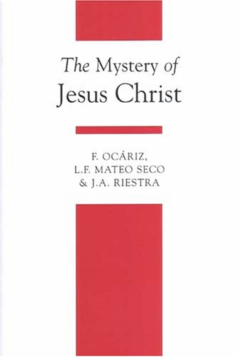 Mystery of Jesus Christ  2nd 2004 (Reprint) 9781851821273 Front Cover