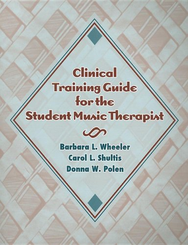 Clinical Training Guide for the Student Music Therapist  2005 edition cover
