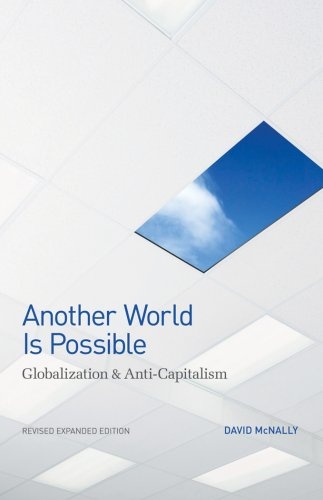 Another World Is Possible Globalization and Anti-Capitalism 2nd 2006 edition cover