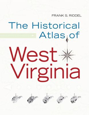 Historical Atlas of West Virginia   2008 edition cover