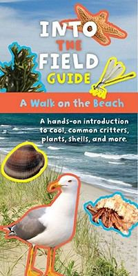Walk on the Beach Into the Field Guide N/A 9781935703273 Front Cover