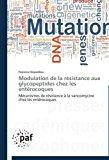 Modulation de la R�sistance Aux Glycopeptides Chez les Ent�rocoques  N/A 9783838174273 Front Cover