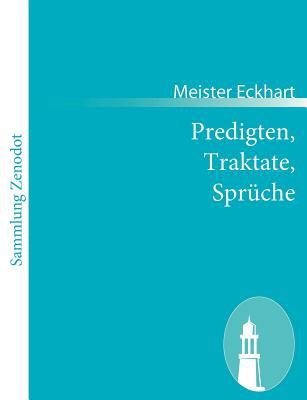 Predigten, Traktate, Spr�che   2011 9783843066273 Front Cover