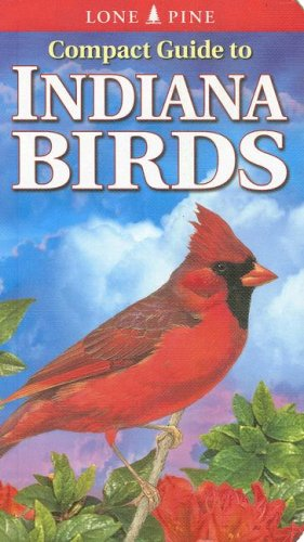 Compact Guide to Indiana Birds  2007 (Revised) edition cover