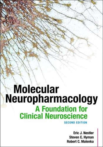 Molecular Neuropharmacology A Foundation for Clinical Neuroscience 2nd 2009 edition cover