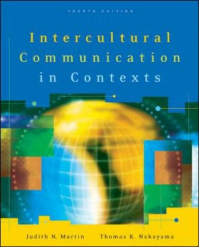 Intercultural Communication in Contexts  4th 2007 (Revised) edition cover