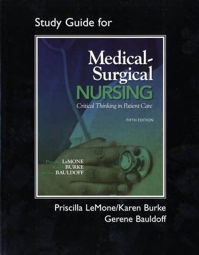 Student Study Guide for Medical-Surgical Nursing Critical Thinking in Patient Care 5th 2011 edition cover