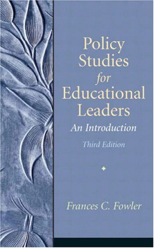 Policy Studies for Educational Leaders An Introduction 3rd 2009 9780136157274 Front Cover