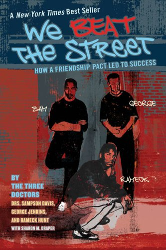 We Beat the Street How a Friendship Pact Led to Success N/A edition cover
