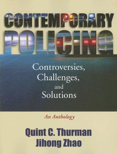 Contemporary Policing Controversies, Challenges, and Solutions - An Anthology N/A edition cover