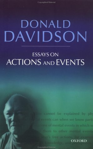 Essays on Actions and Events  2nd 2001 (Revised) edition cover