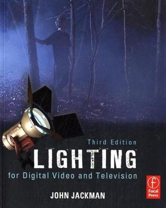 Lighting for Digital Video and Television  3rd 2010 (Revised) edition cover