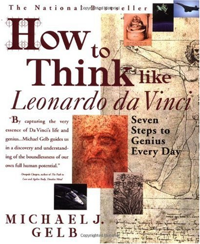 How to Think Like Leonardo Da Vinci Seven Steps to Genius Every Day N/A edition cover