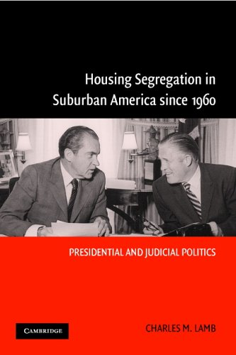 Housing Segregation in Suburban America since 1960 Presidential and Judicial Politics  2005 edition cover