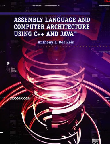 Assembly Language and Computer Architecture Using C++ and Java   2004 9780534405274 Front Cover