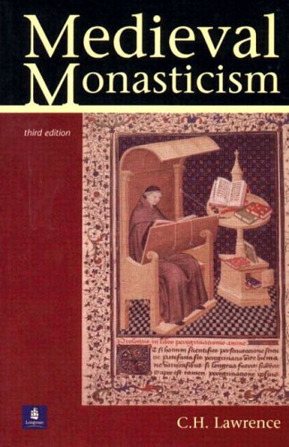 Medieval Monasticism Forms of Religious Life in Western Europe in the Middle Ages 3rd 2000 (Revised) edition cover