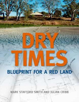 Dry Times Blueprint for a Red Land N/A edition cover