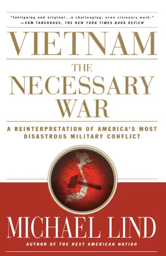 Vietnam The Necessary War - A Reinterpretation of America's Most Disastrous Military Conflict  2002 edition cover
