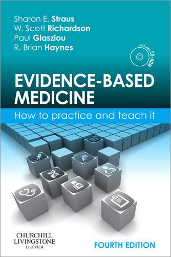 Evidence-Based Medicine How to Practice and Teach It 4th 2011 edition cover