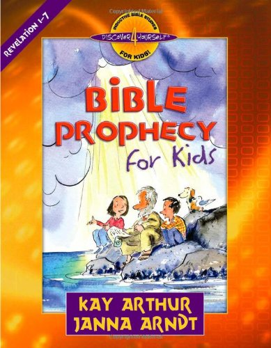 Bible Prophecy for Kids Revelation 1-7  2006 edition cover