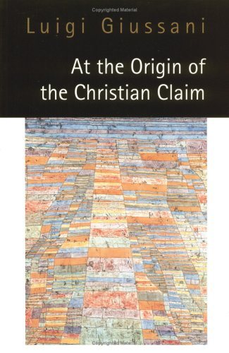 At the Origin of the Christian Claim   1998 edition cover