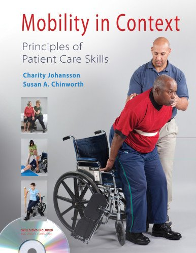 Mobility in Context Principles of Patient Care Skills  2012 edition cover