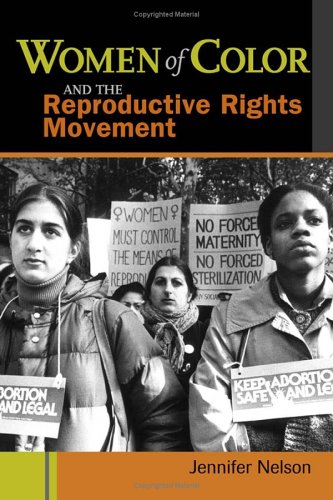 Women of Color and the Reproductive Rights Movement   2003 edition cover
