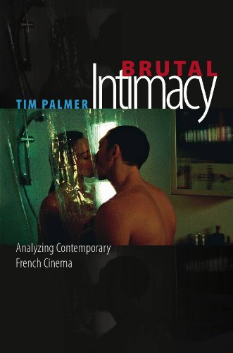 Brutal Intimacy Analyzing Contemporary French Cinema  2011 edition cover